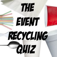 "An image showing strasw, napkins, cups and cutlery with the words ""The Event Recycling Quiz"""