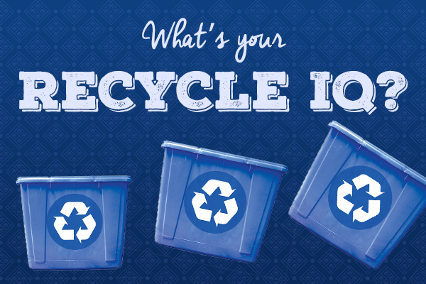 What's Your Recycling IQ?